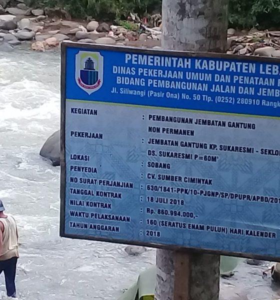 Telan Anggaran Rp 860 Juta, Pembangunan Jembatan Gantung di Sobang Lebak Diduga Mangkrak