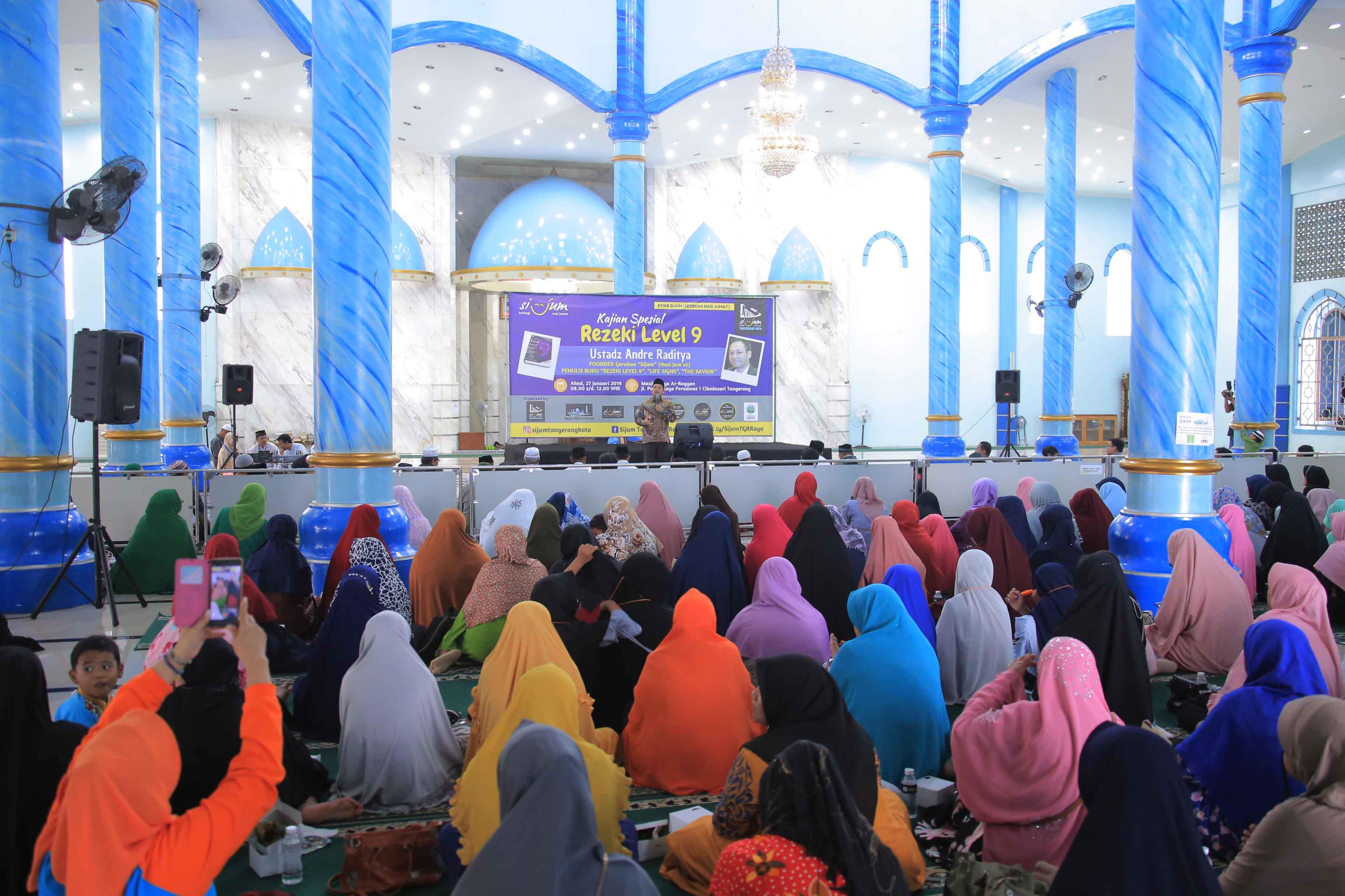 Kajian Spesial Rezeki Level 9 yang diinisiasi komunitas Nasi Jumat (SiJum) di Masjid Raya Ar - Royyan