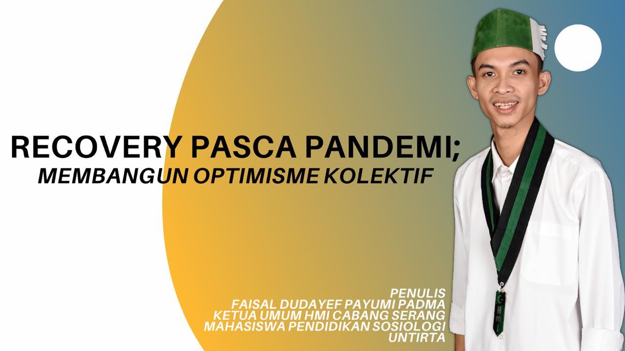 Recovery Pasca Pandemi; Membangun Optimisme Kolektif